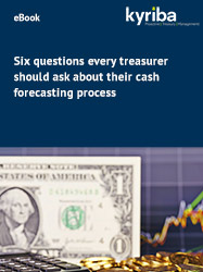 Six Questions Every Treasurer Should Ask about Their Cash Forecasting Process